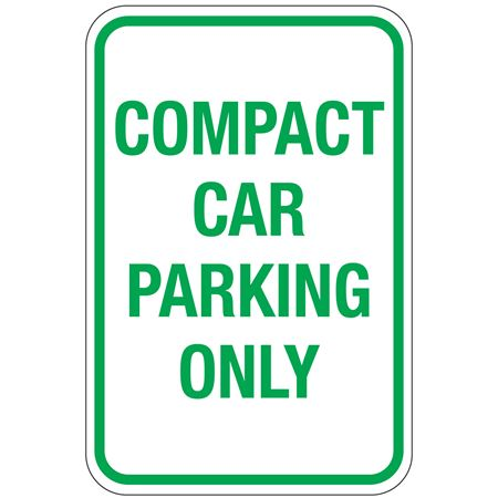 Compact Car Parking Only Sign 12x18