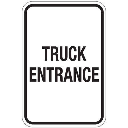 Truck Entrance Sign 12x18