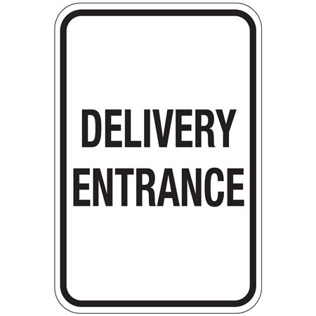 Delivery Entrance Sign 12x18