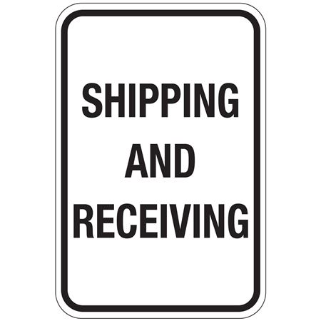 Shipping And Receiving Sign 12x18