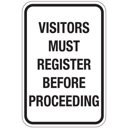 Visitors Must Register Before Preceeding Sign 12x18
