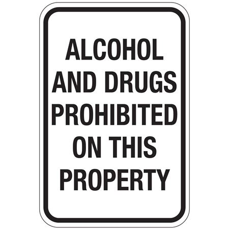 Alcohol And Drugs Prohibited On This Property Sign 12x18