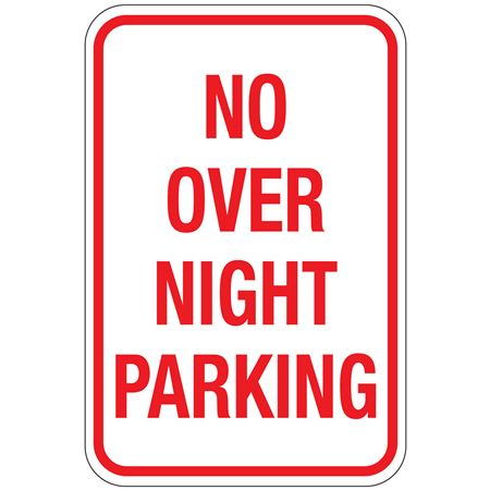 No Over Night Parking Sign 12x18