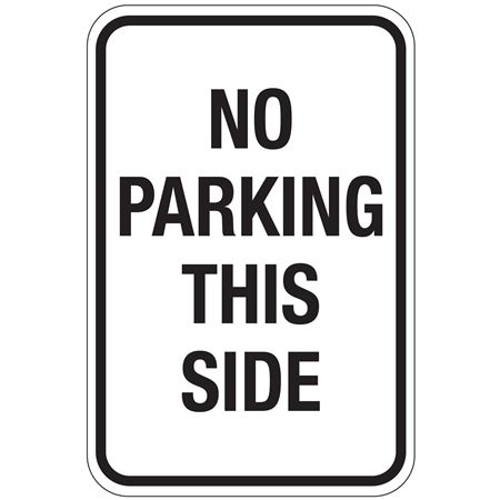 No Parking This Side Sign 12x18