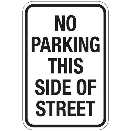 No Parking This Side of Street - (Black) Sign 12x18