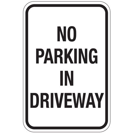 No Parking In Driveway (Black) Sign 12x18