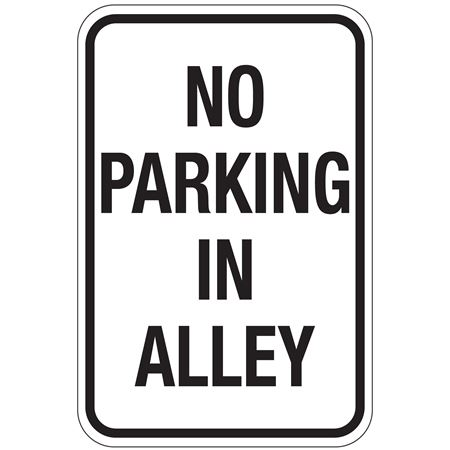 No Parking In Alley Sign 12x18