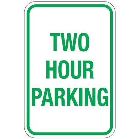 Two Hour Parking Sign 12x18