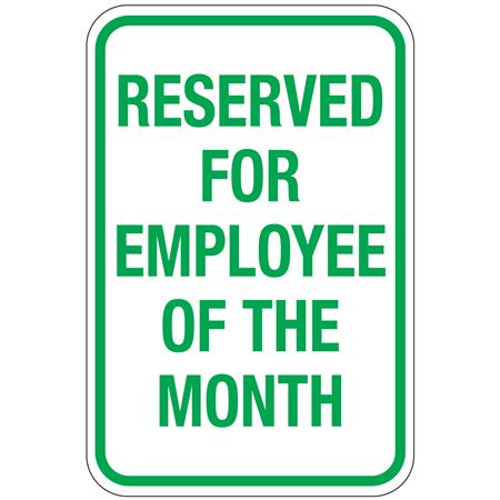 Reserved For Employee Of The Month Sign 12x18