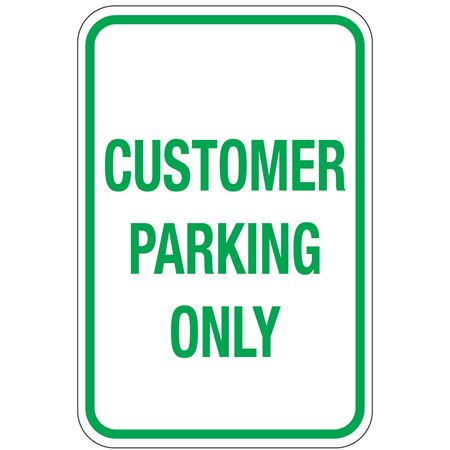 Customer Parking Only Sign 12x18