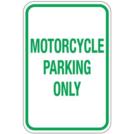 Motorcycle Parking Only Sign 12x18