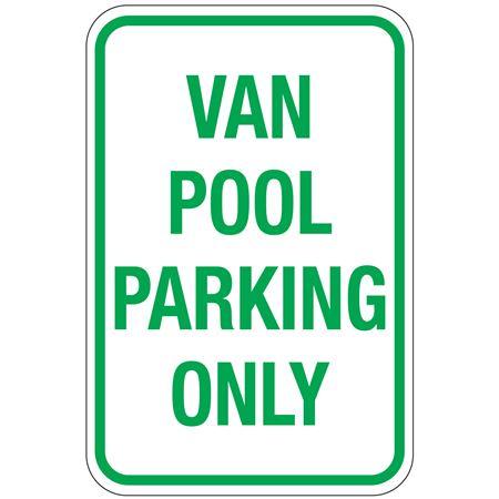 Van Pool Parking Only Sign 12x18