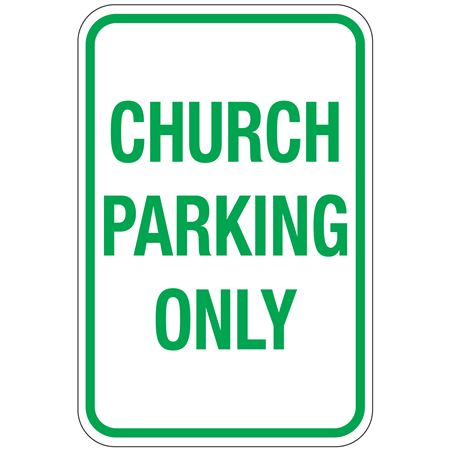 Church Parking Only Sign 12x18