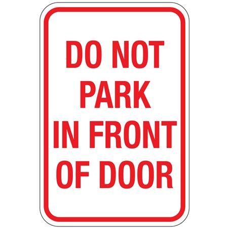 Do Not Park In Front Of Door Sign 12x18