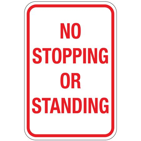 No Stopping or Standing Sign 12x18