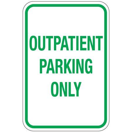 Outpatient Parking Sign 12x18