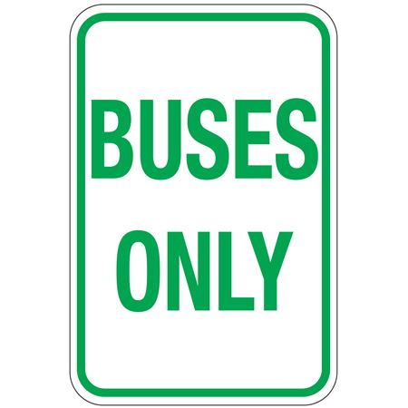 Buses Only Sign 12x18