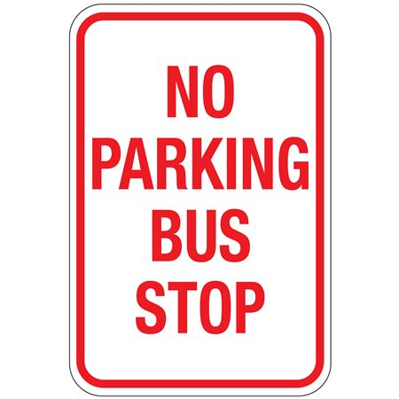 No Parking Bus Stop Sign 12x18