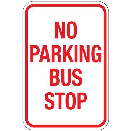 No Parking Bus Stop Sign 12x18
