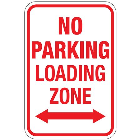 No Parking Loading Zone (Double Arrow Graphic) Sign 12 x 18