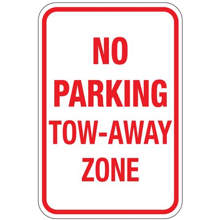 No Parking Tow-Away Zone Sign 12 x 18