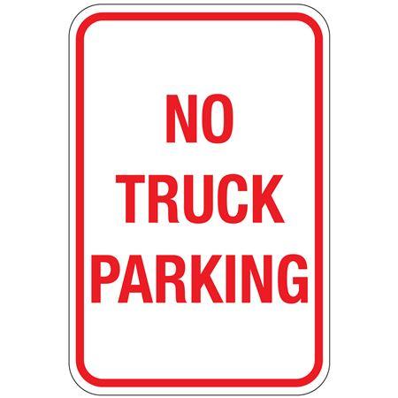 No Truck Parking Sign 12 x 18