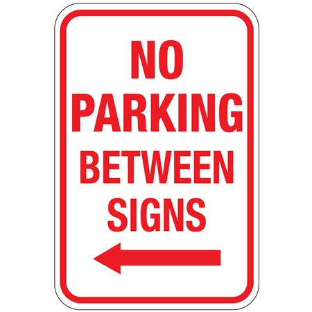 No Parking Between Signs (Left Arrow Graphic) Sign 12 x 18