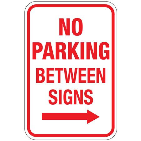 No Parking Between Signs (Right Arrow Graphic) Sign 12 x 18