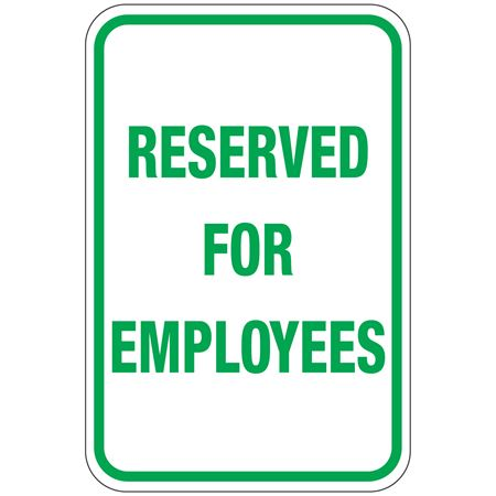 Reserved For Employees Sign 12 x 18