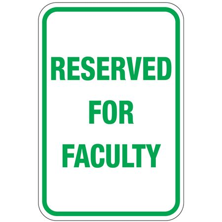 Reserved For Faculty Sign 12 x 18