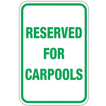 Reserved For Carpools Sign 12 x 18