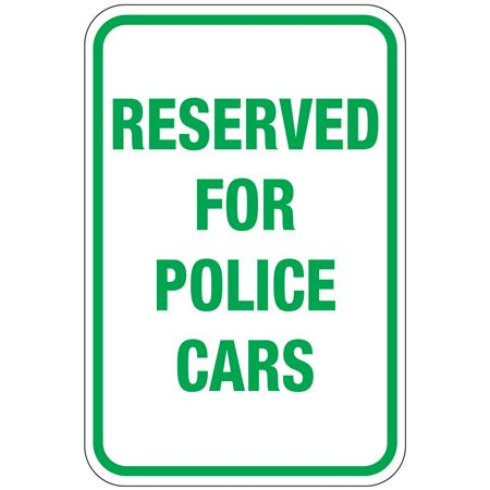 Reserved For Police Cars Sign 12 x 18