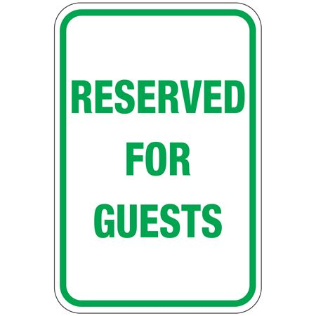 Reserved For Guests Sign 12 x 18