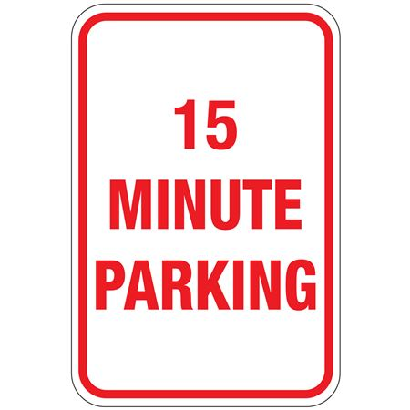 15 Minute Parking Sign 12 x 18