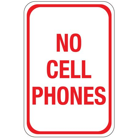 No Cell Phones Sign 12 x 18