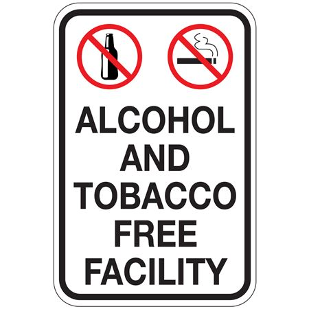 Alcohol And Tobacco Free Facility Sign 12 x 18