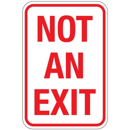 Not An Exit Sign 12 x 18