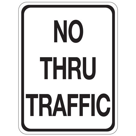 No Thru Traffic Sign
