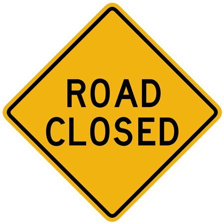 Road Closed Sign  24 x 24