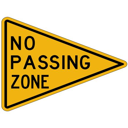 """NO PASSING ZONE     24"""" X 24"""""""