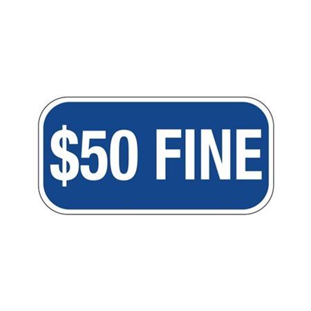 $50 Fine Sign 6 x 12