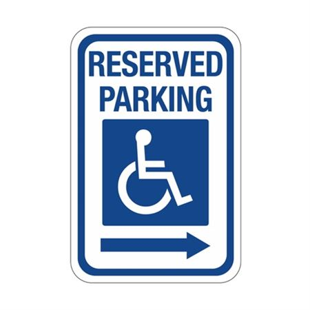 Reserved Parking Right Arrow  Symbol Sign 12 x 18