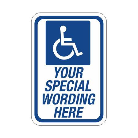 Semi - Custom Handicapped Signs 12 X 18