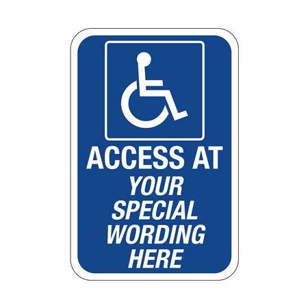 Semi-Custom Handicapped Sign ACCESS AT 12x18