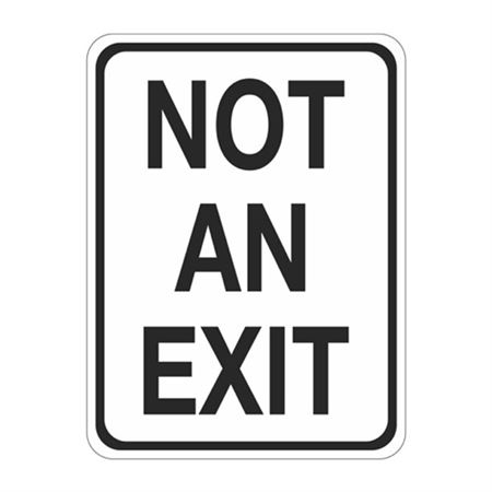 Not An Exit Sign - 18 x 24
