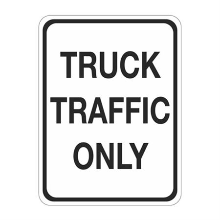 Truck Traffic Only Sign  18 x 24