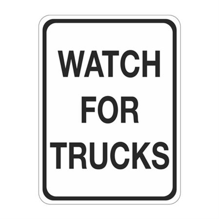 Watch For Trucks Sign  18 x 24