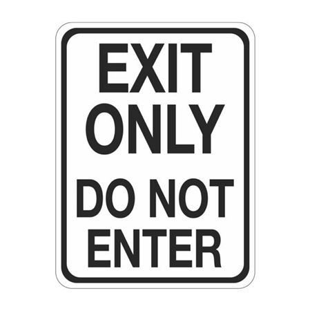 Exit Only Do Not Enter Sign  18 x 24