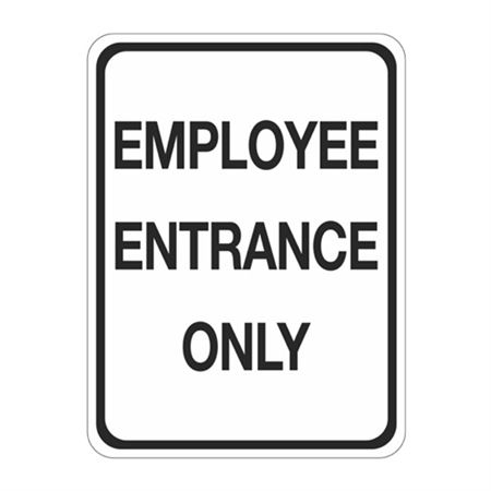 Employee Entrance Only Sign 18 x 24