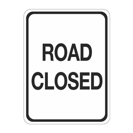 Road Closed Sign  18 x 24